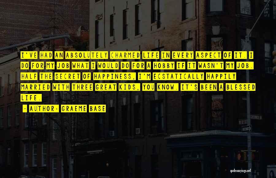 Life The Secret Quotes By Graeme Base