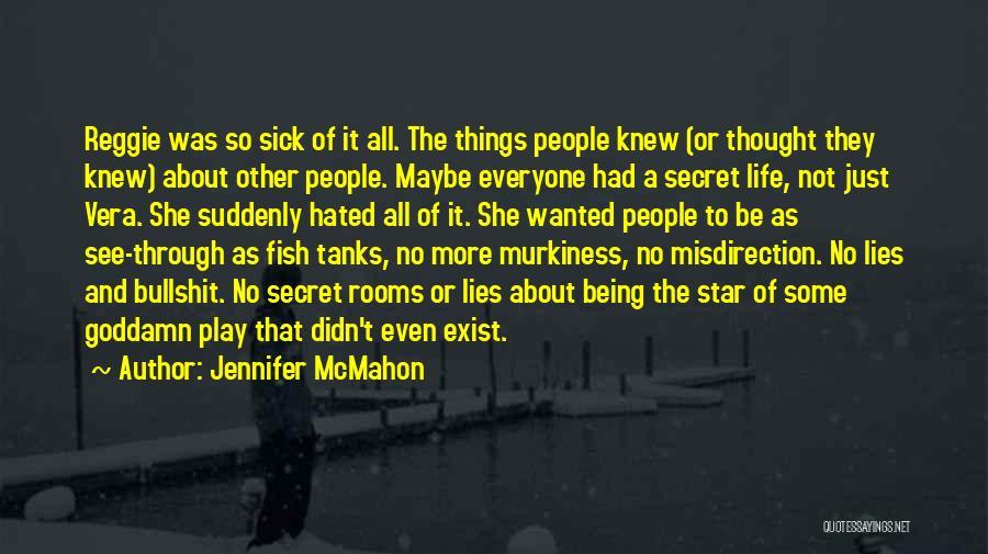Life The Secret Quotes By Jennifer McMahon