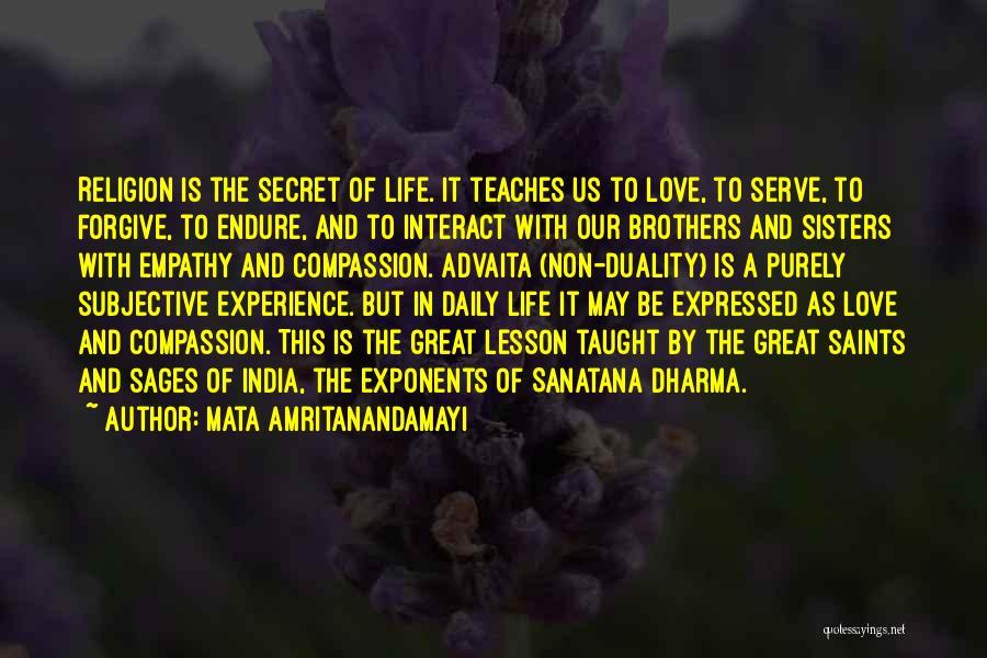 Life The Secret Quotes By Mata Amritanandamayi