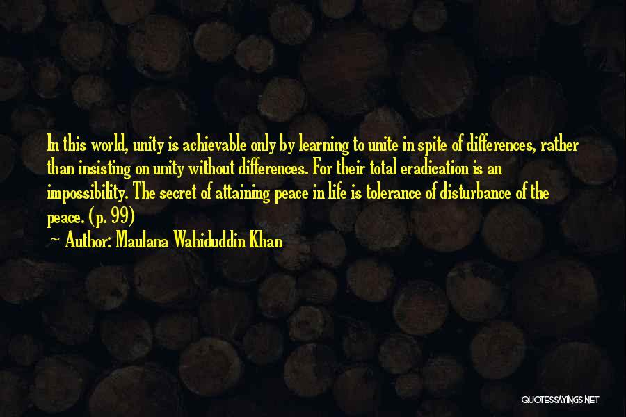 Life The Secret Quotes By Maulana Wahiduddin Khan