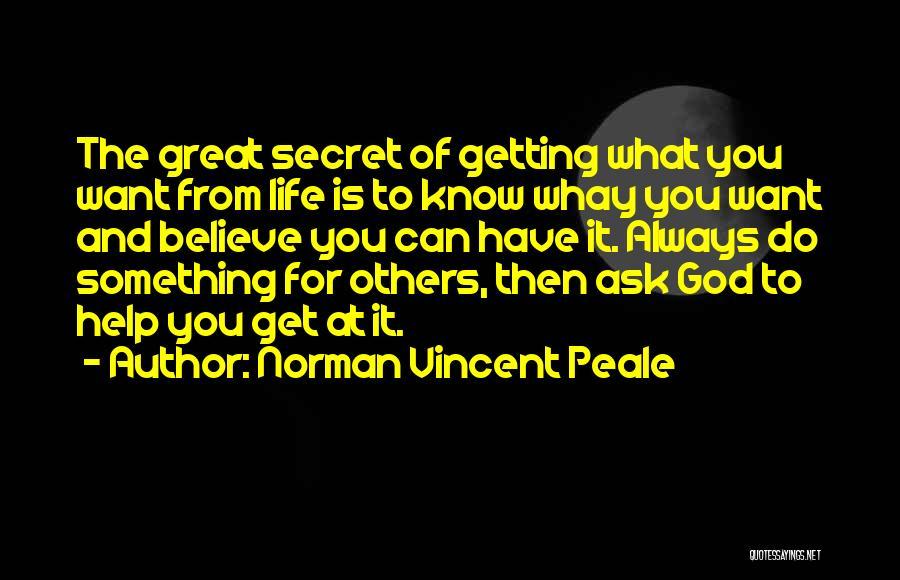 Life The Secret Quotes By Norman Vincent Peale