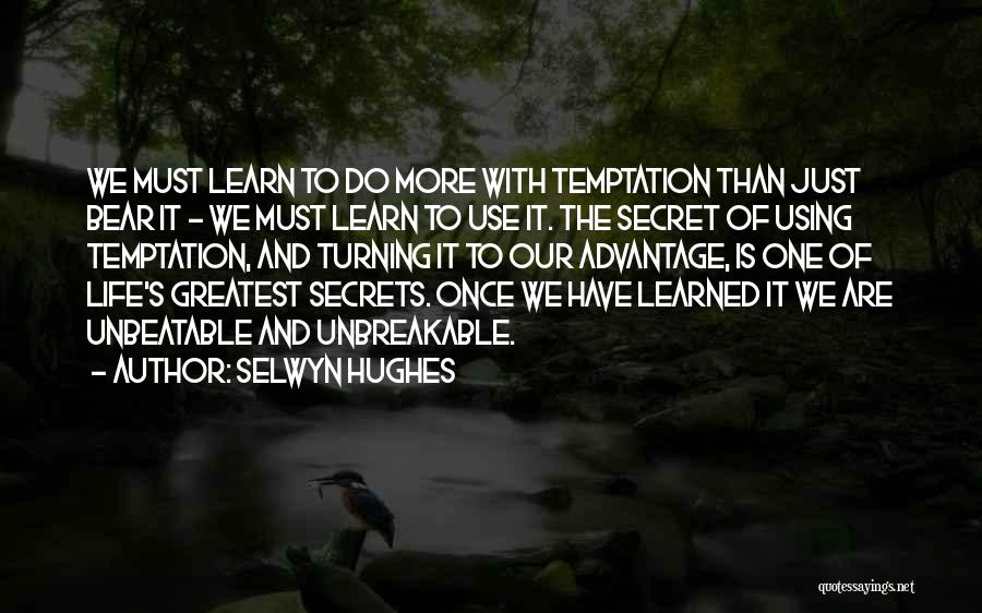 Life The Secret Quotes By Selwyn Hughes