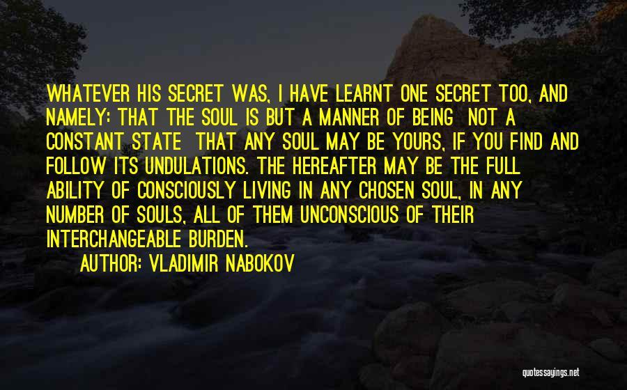 Life The Secret Quotes By Vladimir Nabokov
