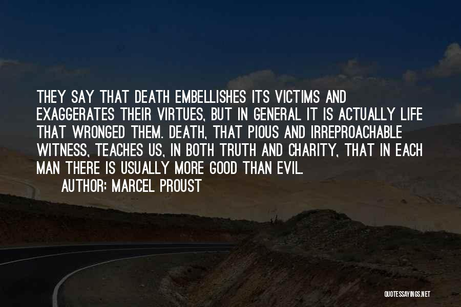 Life They Say Quotes By Marcel Proust