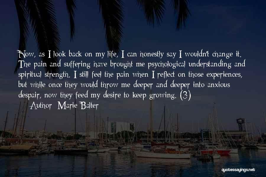 Life They Say Quotes By Marie Balter