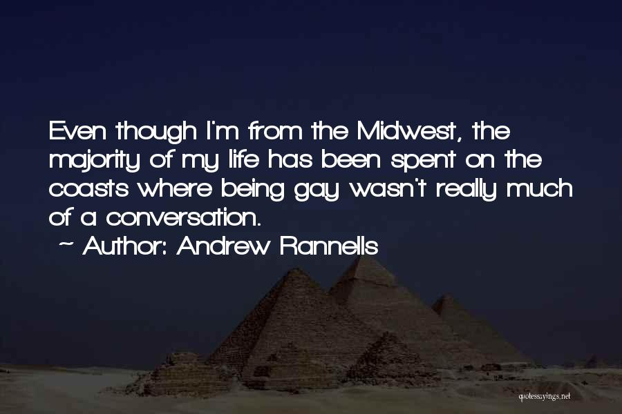 Life Though Quotes By Andrew Rannells