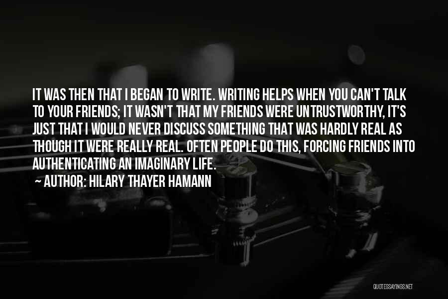 Life Though Quotes By Hilary Thayer Hamann
