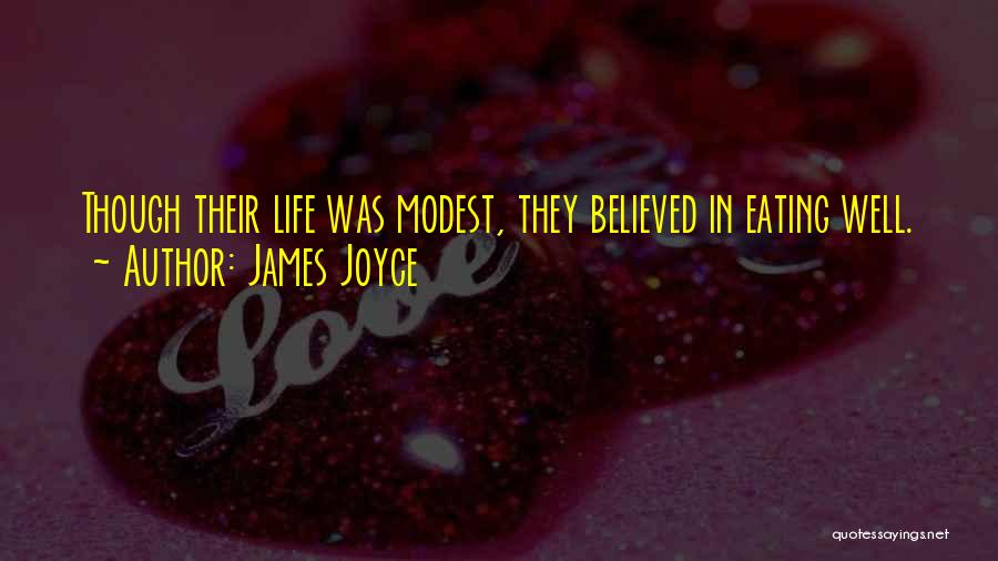 Life Though Quotes By James Joyce
