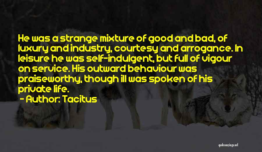 Life Though Quotes By Tacitus