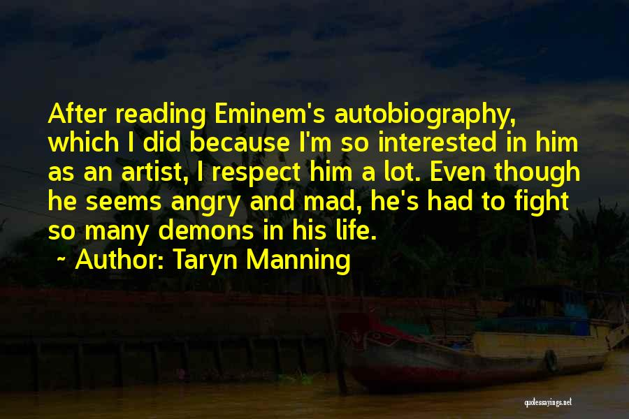 Life Though Quotes By Taryn Manning