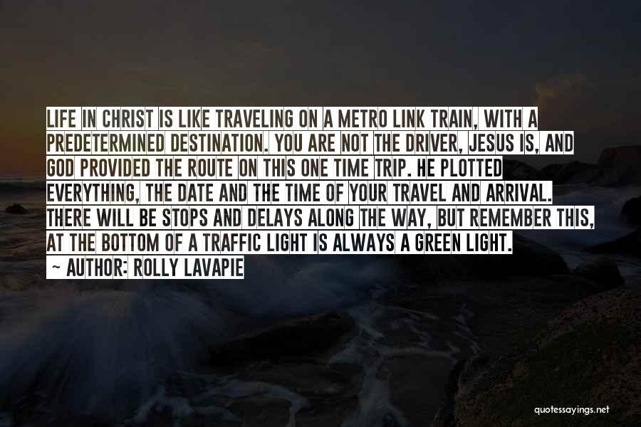 Life Train Track Quotes By Rolly Lavapie