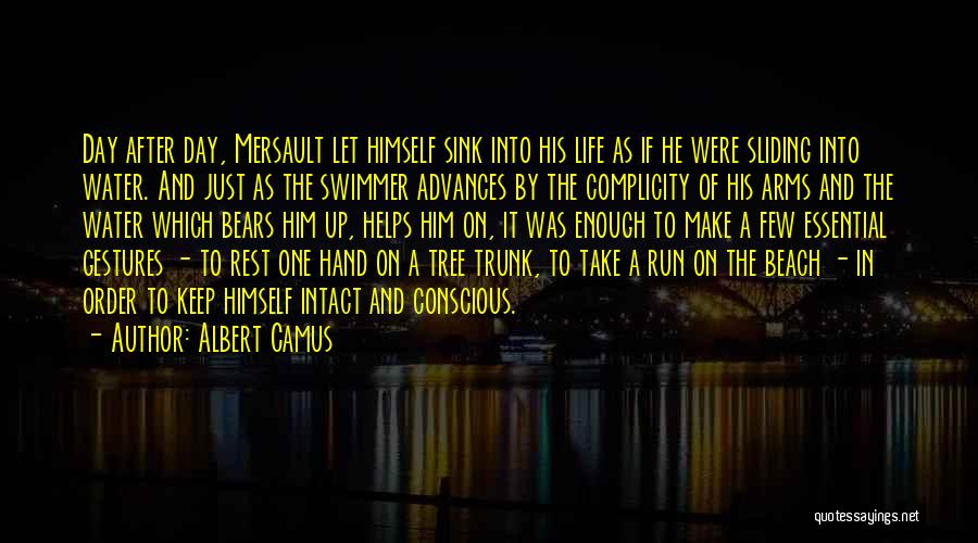 Life Water Quotes By Albert Camus