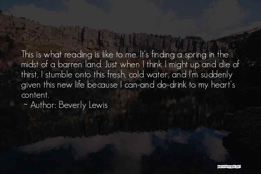 Life Water Quotes By Beverly Lewis