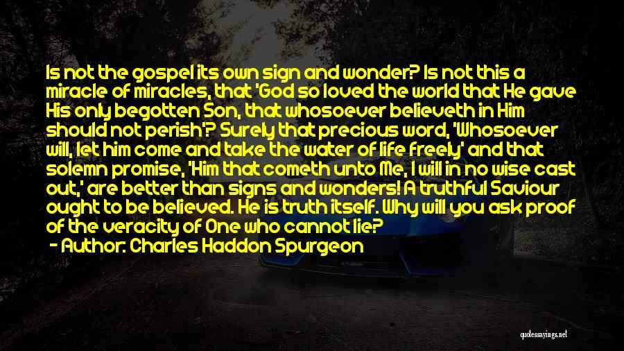 Life Water Quotes By Charles Haddon Spurgeon