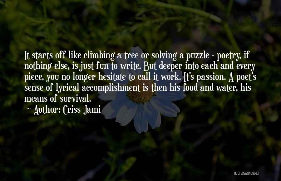 Life Water Quotes By Criss Jami