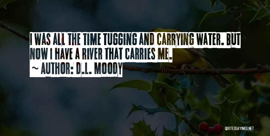 Life Water Quotes By D.L. Moody