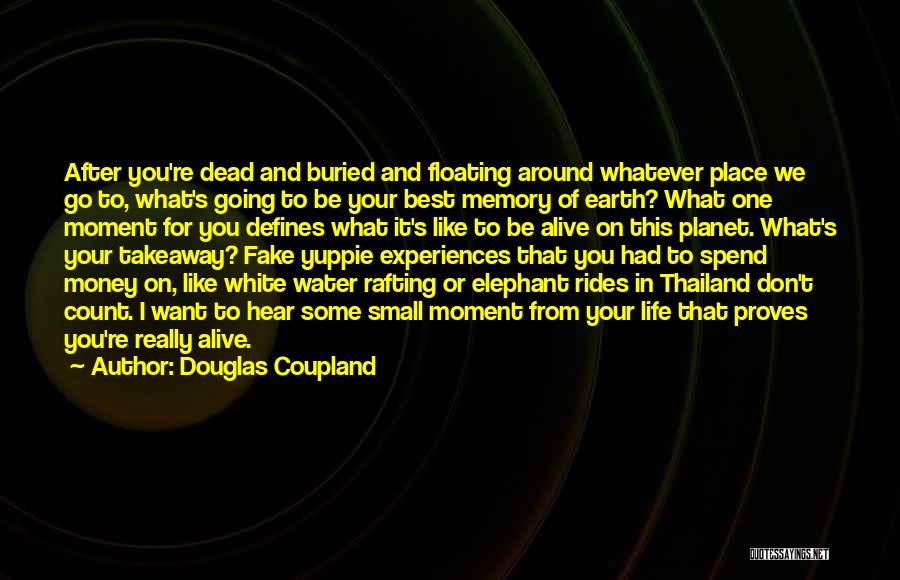 Life Water Quotes By Douglas Coupland