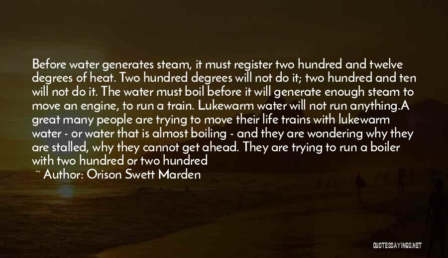 Life Water Quotes By Orison Swett Marden