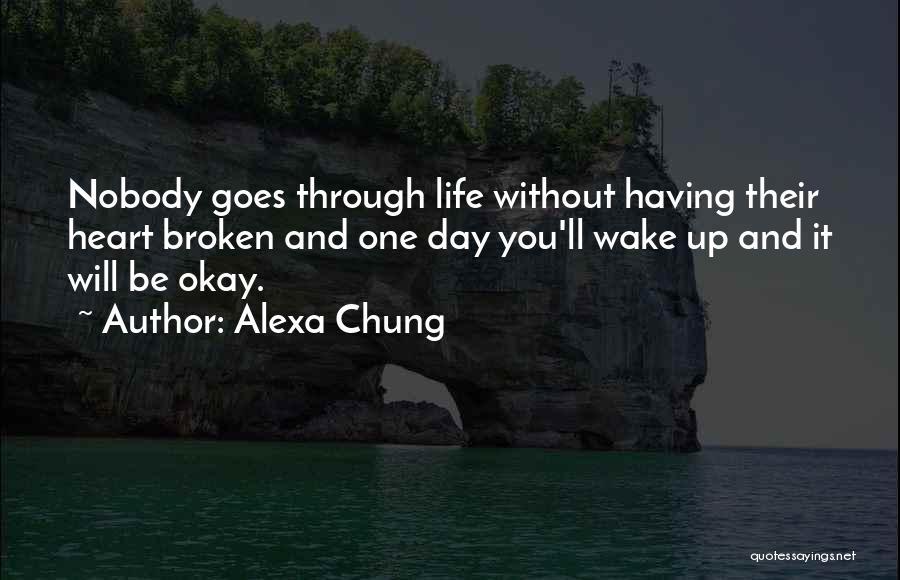 Life Will Be Okay Quotes By Alexa Chung