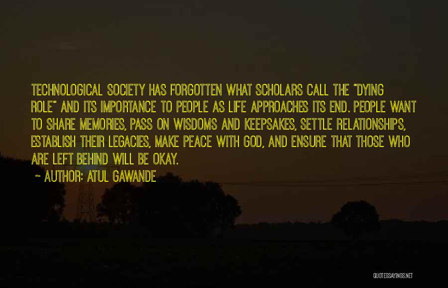 Life Will Be Okay Quotes By Atul Gawande