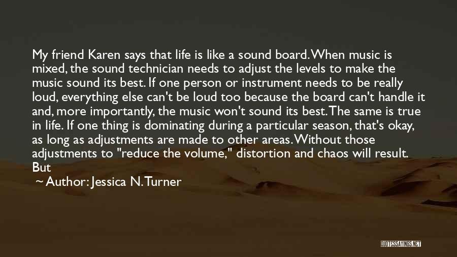 Life Will Be Okay Quotes By Jessica N. Turner