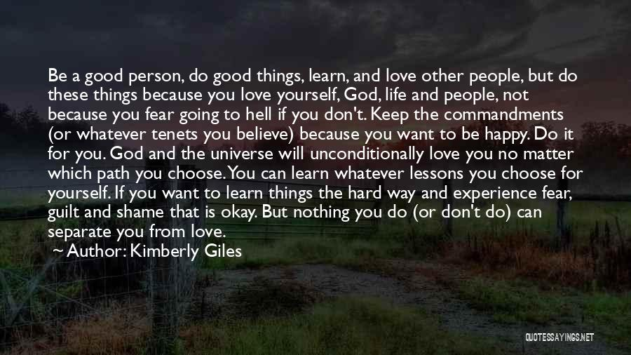 Life Will Be Okay Quotes By Kimberly Giles