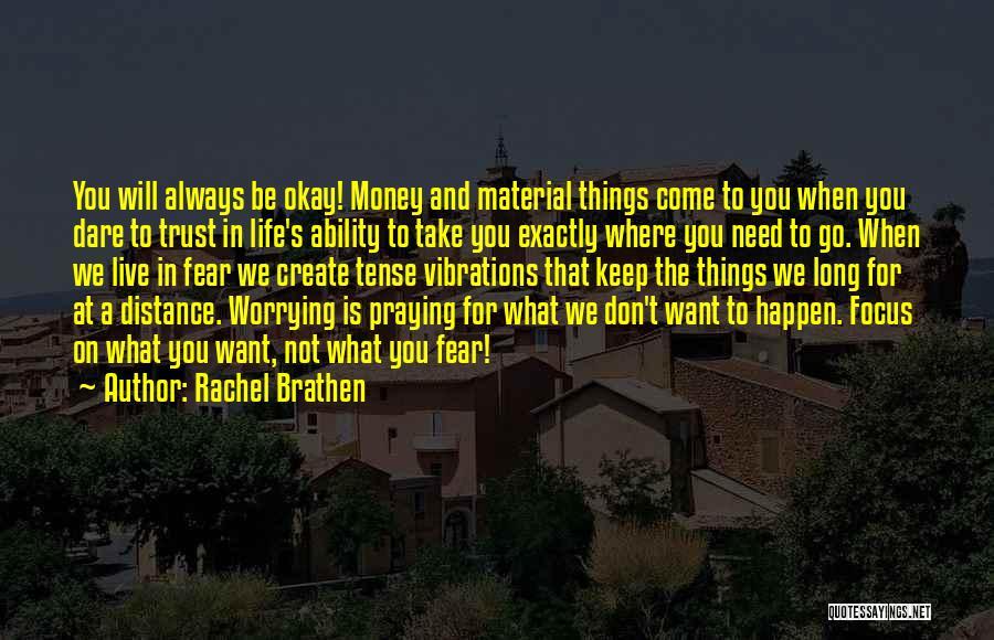 Life Will Be Okay Quotes By Rachel Brathen