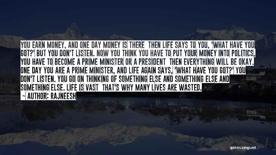 Life Will Be Okay Quotes By Rajneesh