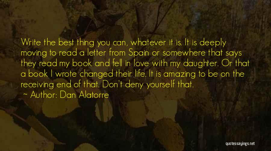 Life With You Is Amazing Quotes By Dan Alatorre