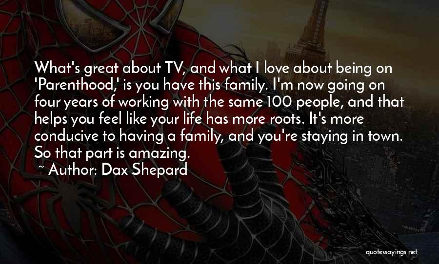 Life With You Is Amazing Quotes By Dax Shepard