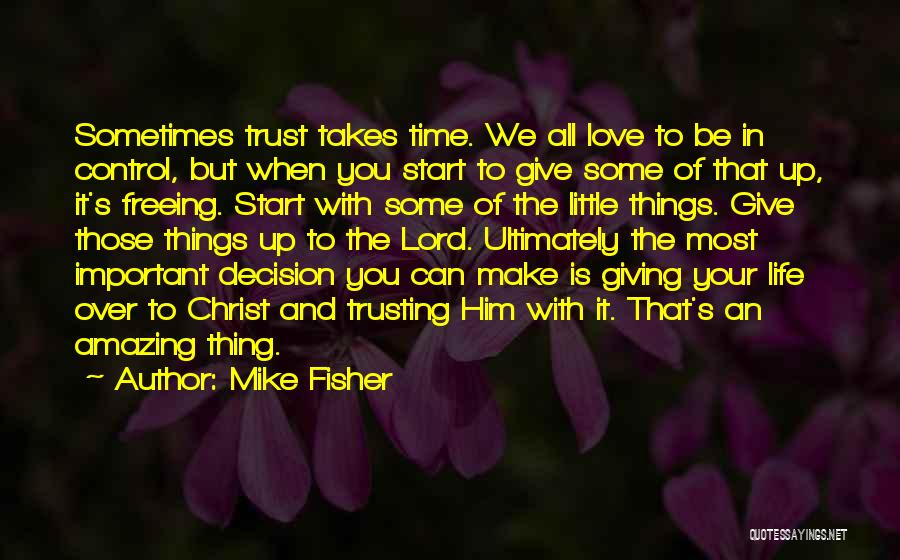 Life With You Is Amazing Quotes By Mike Fisher