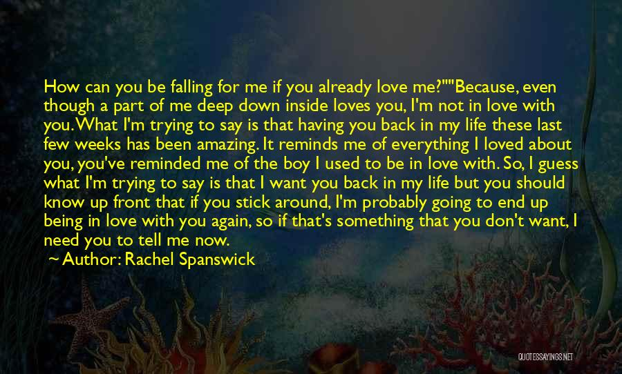 Life With You Is Amazing Quotes By Rachel Spanswick