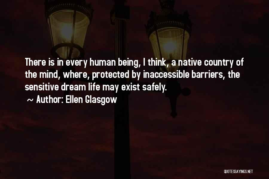 Life Without Barriers Quotes By Ellen Glasgow