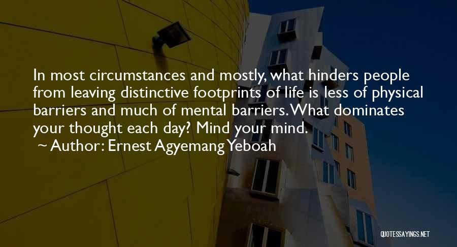 Life Without Barriers Quotes By Ernest Agyemang Yeboah