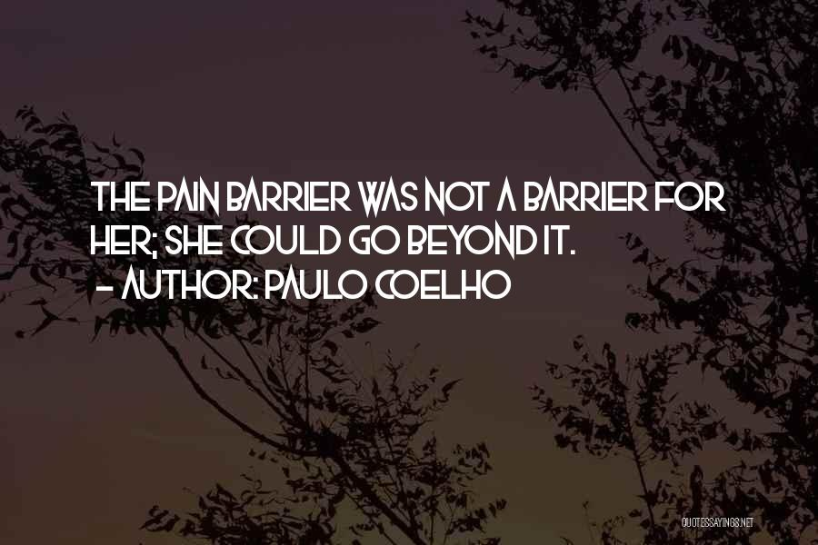 Life Without Barriers Quotes By Paulo Coelho