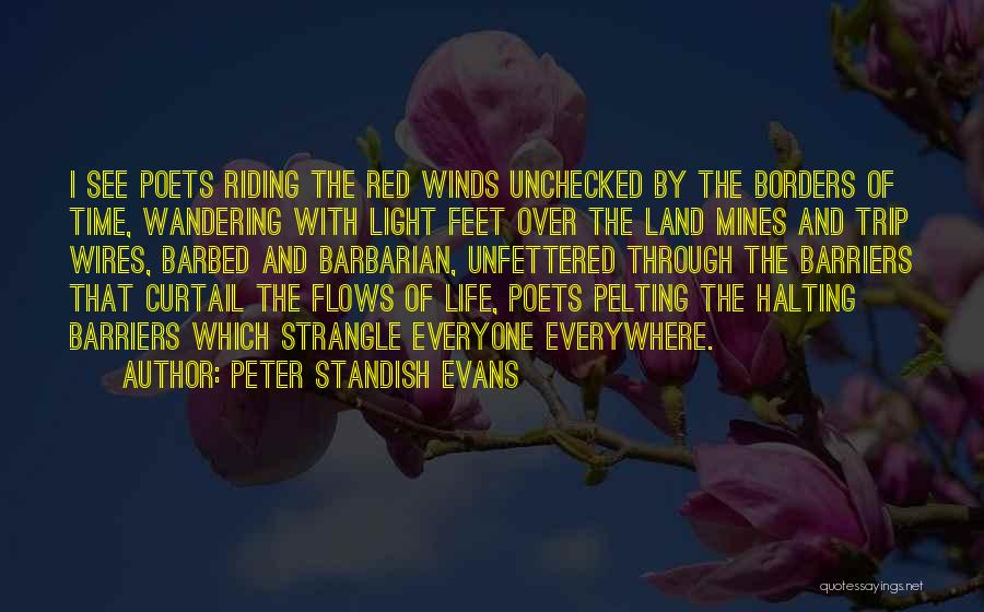 Life Without Barriers Quotes By Peter Standish Evans