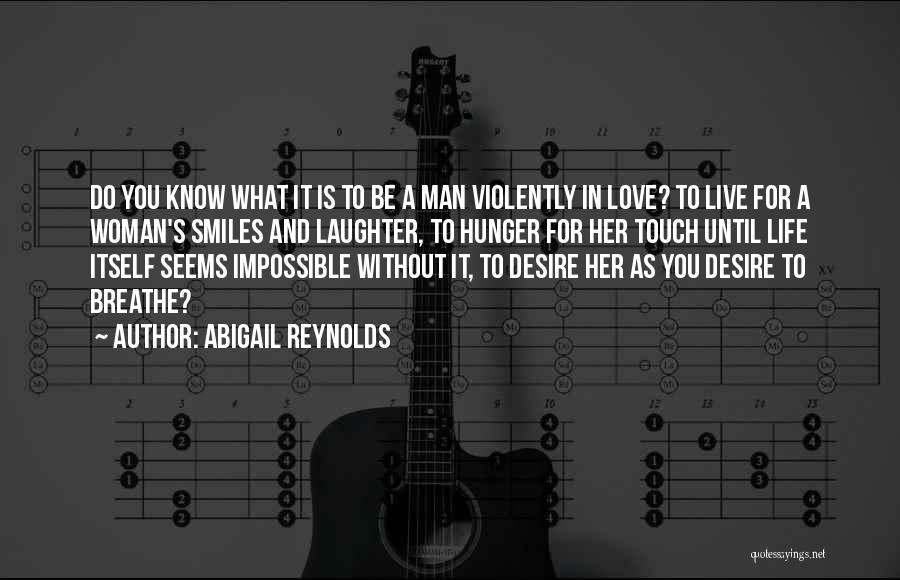 Life Without You Is Impossible Quotes By Abigail Reynolds