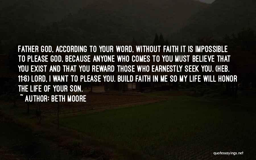 Life Without You Is Impossible Quotes By Beth Moore