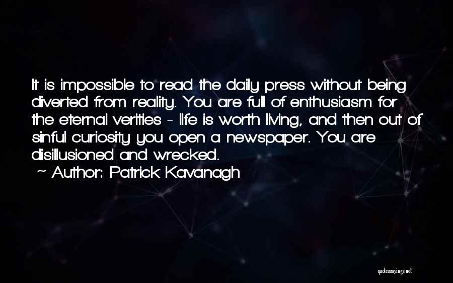Life Without You Is Impossible Quotes By Patrick Kavanagh
