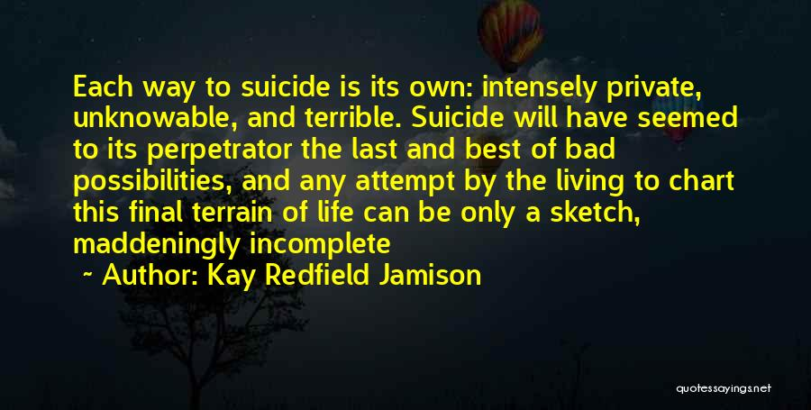 Life Without You Is Incomplete Quotes By Kay Redfield Jamison