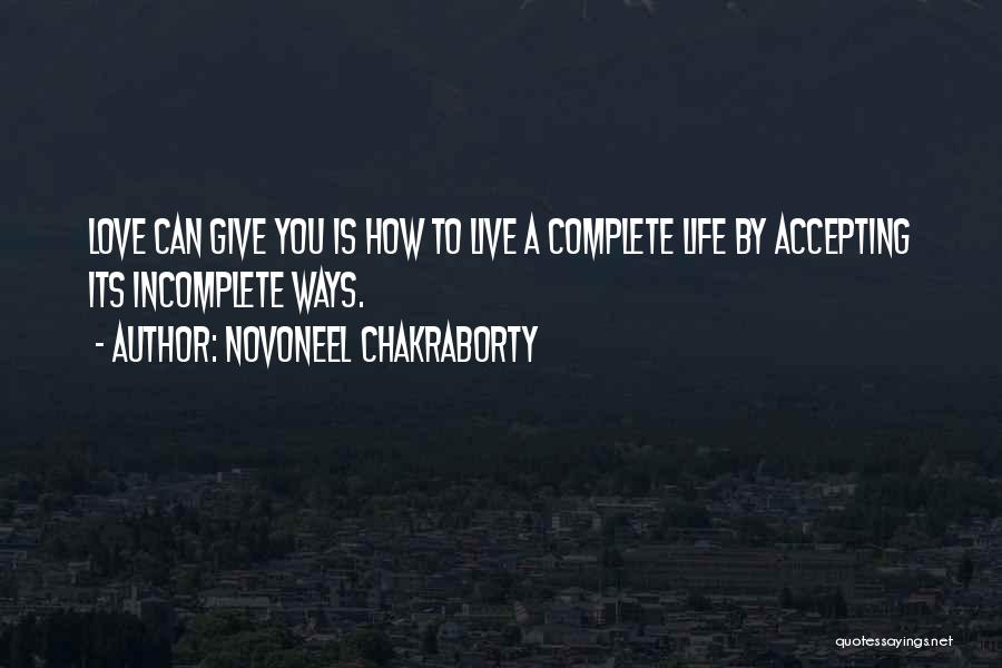 Life Without You Is Incomplete Quotes By Novoneel Chakraborty