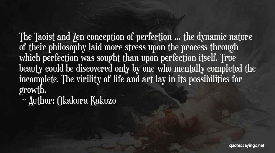 Life Without You Is Incomplete Quotes By Okakura Kakuzo