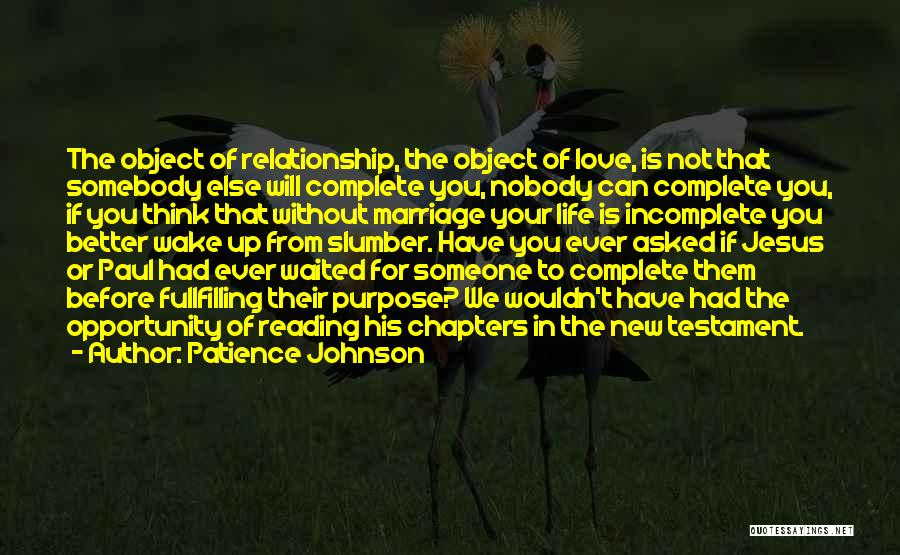 Life Without You Is Incomplete Quotes By Patience Johnson