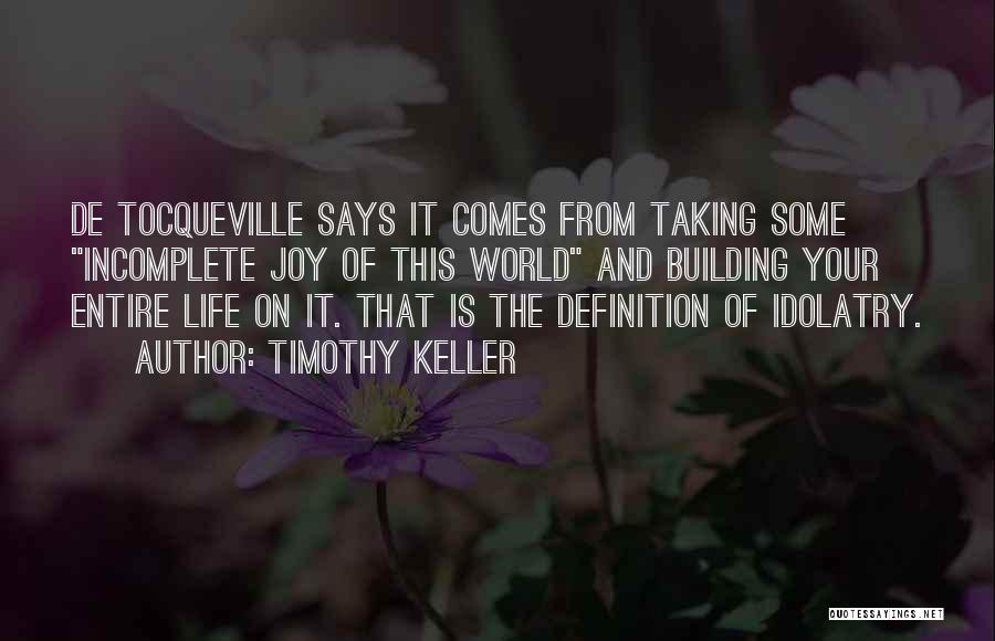 Life Without You Is Incomplete Quotes By Timothy Keller