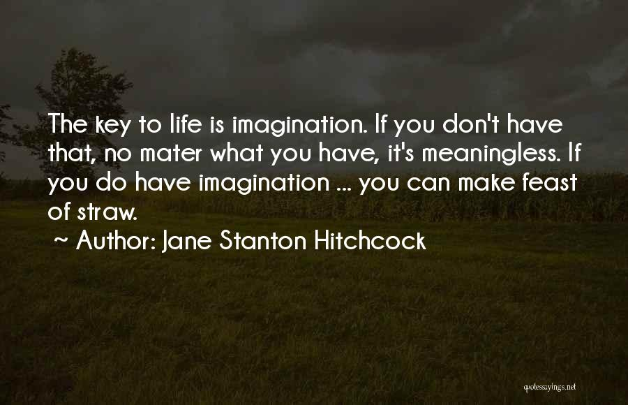 Life Without You Is Meaningless Quotes By Jane Stanton Hitchcock