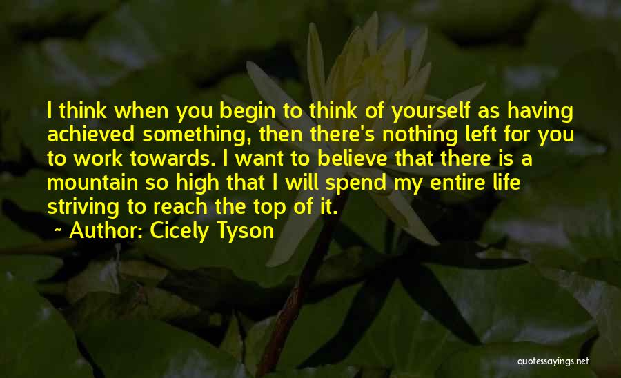 Life Working Hard Quotes By Cicely Tyson