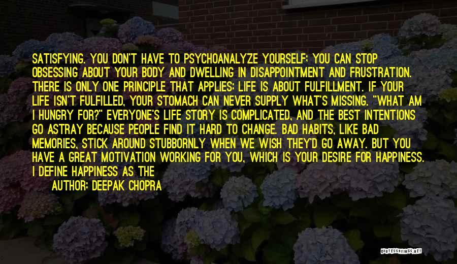 Life Working Hard Quotes By Deepak Chopra