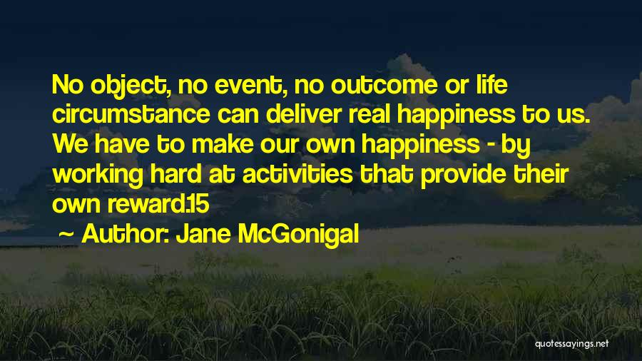 Life Working Hard Quotes By Jane McGonigal