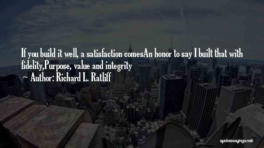 Life Working Hard Quotes By Richard L. Ratliff