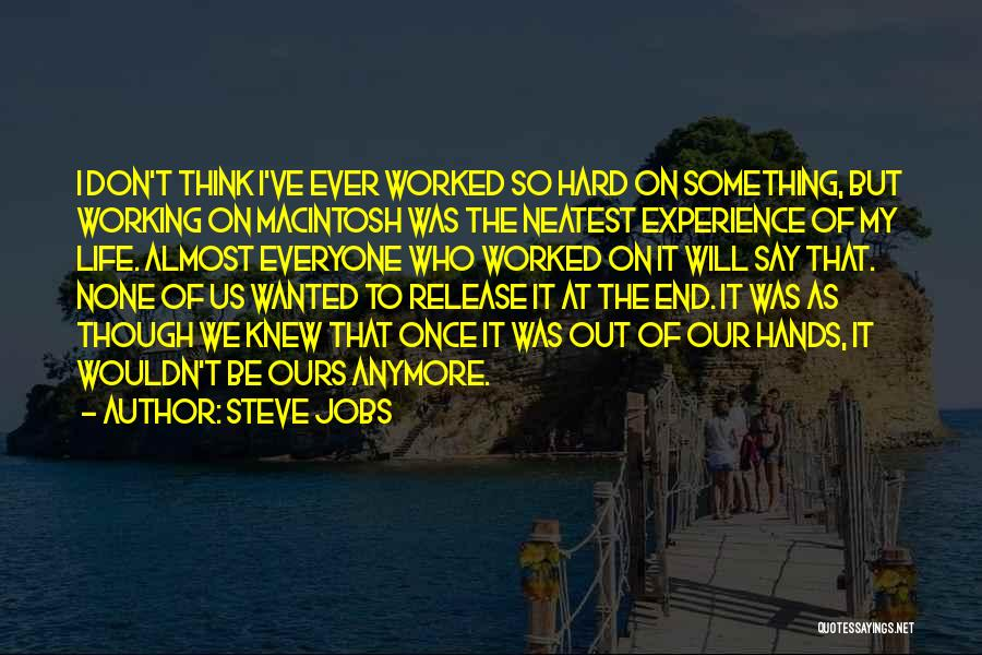 Life Working Hard Quotes By Steve Jobs